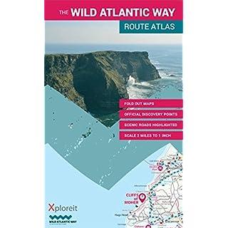 The Wild Atlantic Way Route Atlas: Ireland's Journey West (Xploreit Maps)