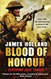 Blood of Honour: A Jack Tanner Adventure (Jack Tanner 3)