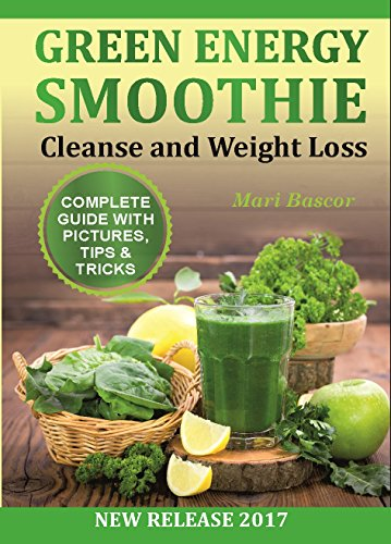 Pdf Download Green Energy Smoothies 38 Recipes Cleanse And Weight Loss Smoothies Green Smoothie Vitamix Smoothie Full Download By Mari Bascor Thoureakhadapt