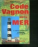 Code Vagnon de la mer : permis B et C, navigation hauturière