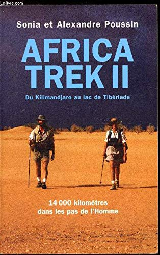 Africa Trek II, du Kilimandjaro au lac de Tibériade