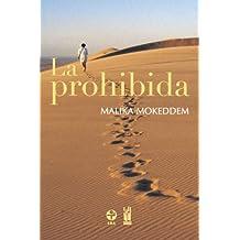 La Prohibida/ the Forbidden