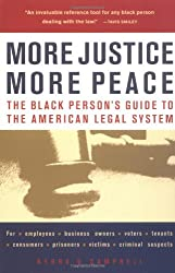 More Justice, More Peace: The Black Persons Guide to the American Legal System