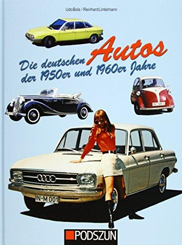 Die deutschen Autos der 1950er und 1960er Jahre - Oldtimer Bücher über