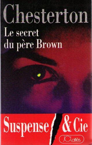 Le secret du pre Brown (Suspense et Cie)