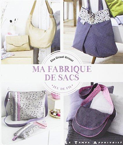 Ma fabrique de sacs par Elsa Giraud-virissel