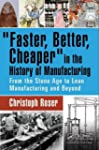 """""""Faster, Better, Cheaper"""" in the Hist..."""