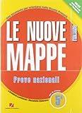 Le nuove mappe. Italiano. Prove nazionali. Con espansione online. Per la 5ª classe elementare