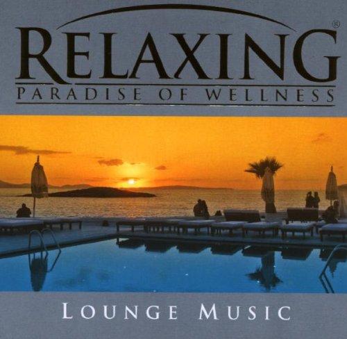 Preisvergleich Produktbild Relaxing-Lounge Music