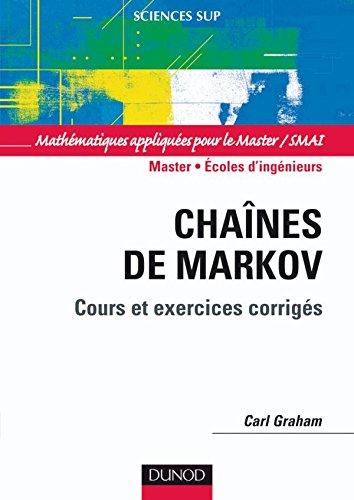 Chanes de Markov - Cours et exercices corrigs