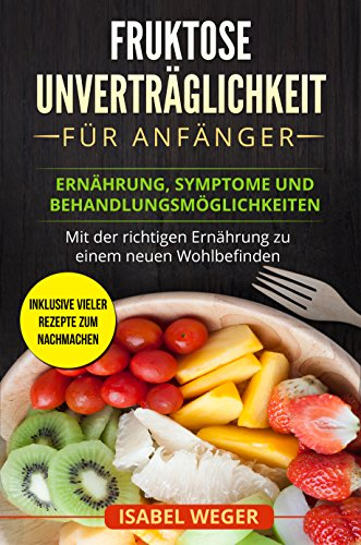 Ebook Diät für Fructose-Intoleranz