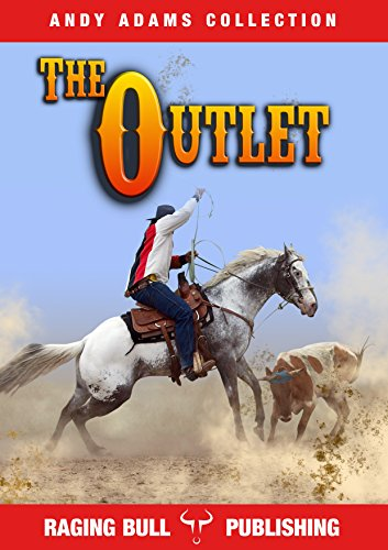 The Outlet (Annotated) (Andy Adams Collection Book 4) (English Edition)