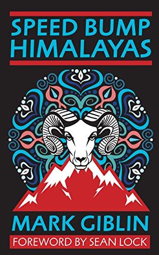 Speed Bump Himalayas (English Edition) eBook: Mark Giblin, Sean ...