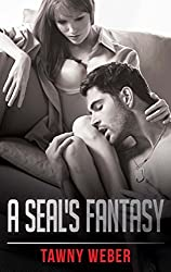 A SEAL's Fantasy (Mills & Boon Blaze) (Forbidden: A Shade Darker, Book 4) (Unrated! 5)