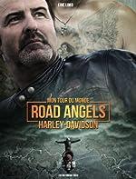Mon tour du monde Road Angels Harley-Davidson de Eric Lobo
