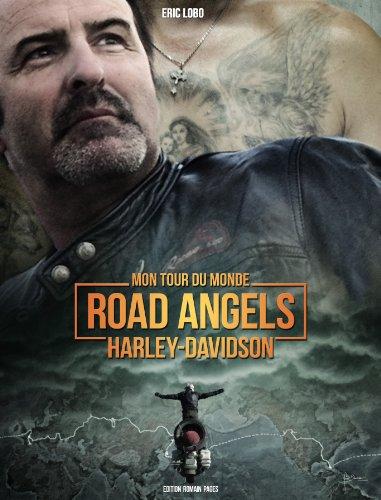 Mon tour du monde Road Angels Harley-Davidson