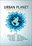 Urban Planet: Knowledge towards Sustainable Cities