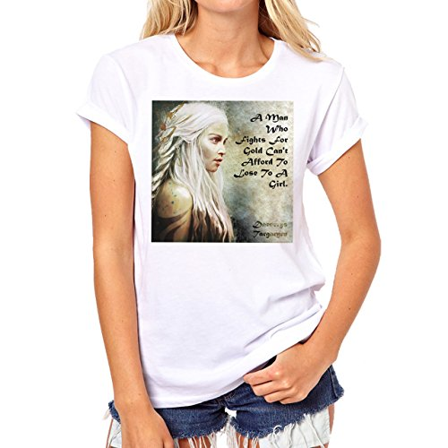 Daenerys Targaryen Game Of Thrones Quote A Man Who Fights For Gold Damen T-Shirt Weiß