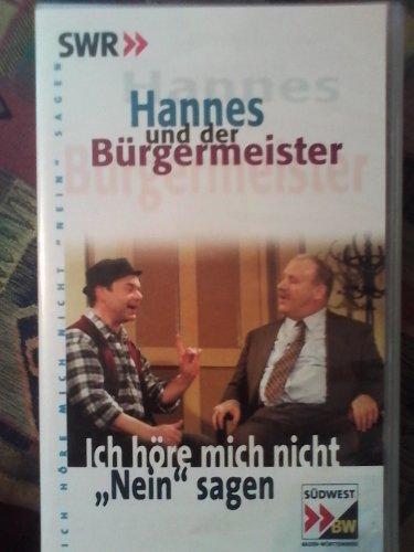 Preisvergleich Produktbild Hannes und der Bürgermeister - Ich höre mich nicht nein sagen [VHS]