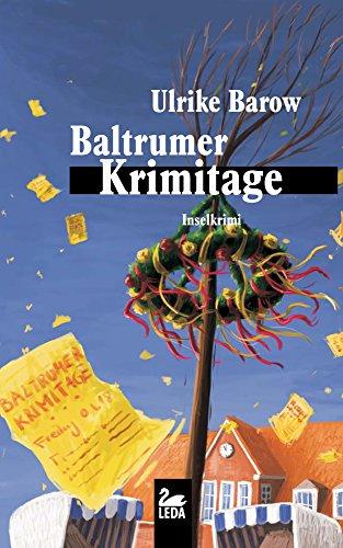 Baltrumer Krimitage: Inselkrimi (Baltrum Ostfrieslandkrimis 11)
