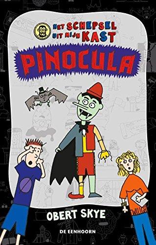 Pinocula Het Schepsel Uit Mijn Kast