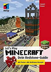 Let's Play Minecraft: Dein Redstone-Guide (mitp Professional)