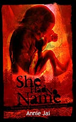 She Had No Name: Gripping, Dark Psychological Suspense