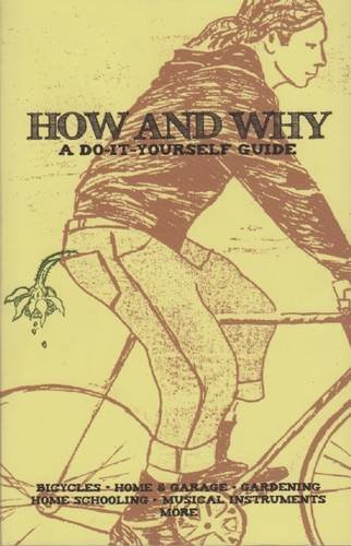 How and Why: A Do-It-Yourself Guide to Sustainable Living (DIY) (English Edition) por Matte Resist