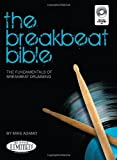 Michael Adamo The Breakbeat Bible Drums Book