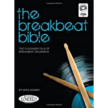 Michael Adamo The Breakbeat Bible Drums Book