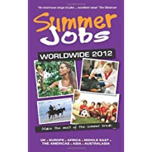 Summer Jobs Worldwide 2012 by Susan Griffith (4-Nov-2011) Paperback