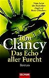 Das Echo aller Furcht: Roman (Goldmann Allgemeine Reihe) - Tom Clancy