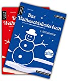 Das Weihnachtsliederbuch-Set: 2 Spielbücher mit 94 Weihnachtsliedern für C-Instrumente (z.B. für Querflöte, Blockflöte, Geige, Oboe) & Klavierbegleitung (mit Melodiestimme in C). Songbook. Musiknoten.