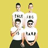 Songtexte von WALK THE MOON - Talking Is Hard