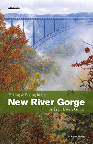 Hiking and Biking in the New River Gorge: A Trail User's Guide (English Edition) -