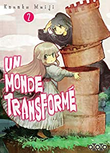 Un Monde Transformé Edition simple Tome 2
