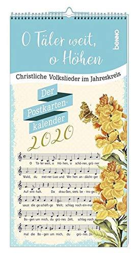 O Täler weit, o Höhen 2020: Christliche Volkslieder im Jahreskreis - Der Postkartenkalender