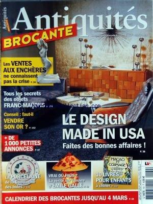 ANTIQUITES BROCANTE [No 160] du 01/02/2012 - LES VENTES AUX ENCHERES NE CONNAISSANT PAS LA CRISE - LE DESIGN MADE IN USA - TOUS LES SECRETS DES BOJETS FRANC-MACONS - FAUT-IL VENDRE SON OR - LA PORCELAINE DE LA COMPAGNIE DES INDES - LA VERITE SUR L'OEUVRE D'EMILE GALLEE - 10 LIVRES POUR ENFANTS par Collectif