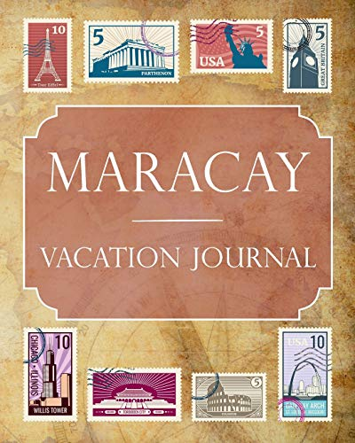 Maracay Vacation Journal: Blank Lined Maracay Travel Journal/Notebook/Diary Gift Idea for People Who Love to Travel