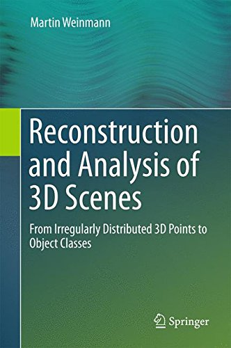 Reconstruction and Analysis of 3D Scenes: From Irregularly Distributed 3D Points to Object Classes