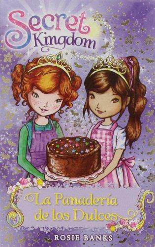 La panadería de los dulces por Rosie Banks