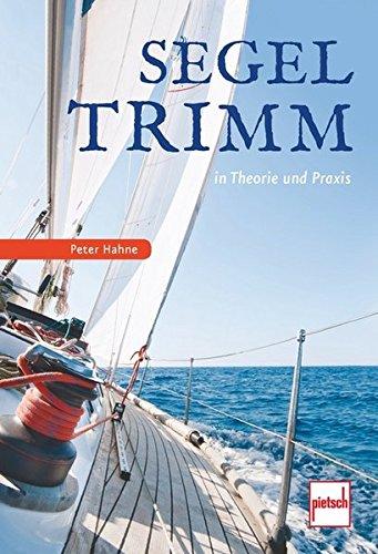 Preisvergleich Produktbild Segeltrimm in Theorie und Praxis