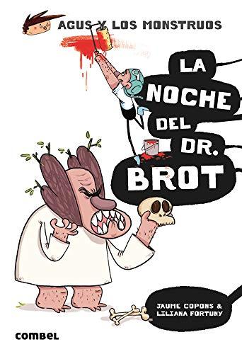 La noche del Dr. Brot (Agus y los monstruos) por Jaume Copons