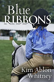 Blue Ribbons by [Whitney, Kim Ablon]