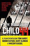 Child 44 - Il Bambino numero 44 (Super bestseller)