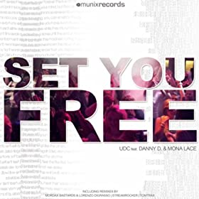 Udc feat. Danny D & Mona Lace -Set You Free