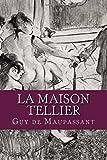 La Maison Tellier - CreateSpace Independent Publishing Platform - 13/09/2016