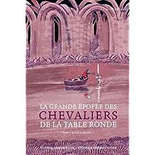 Chevalier de la table ronde - Contes et legendes des chevaliers de la table ronde resume ...