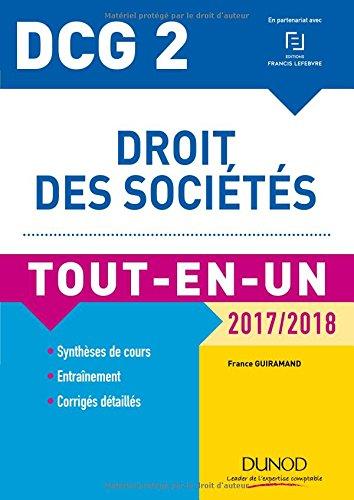 DCG 2 - Droit des sociétés 2017/2018- 10e éd. - Tout-en-Un par France Guiramand