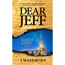 DEAR JEFF: An Older Brother's Straightforward Advice on Preparing to Enter the Mormon Temple (English Edition)
